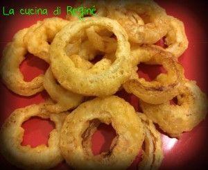 #Onion rings# La cucina di Reginé