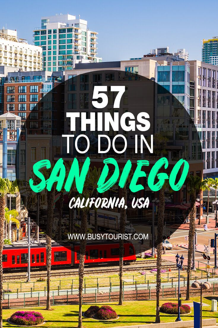 57 Best Fun Things To Do In San Diego California California Travel Guide San Diego Travel California Travel