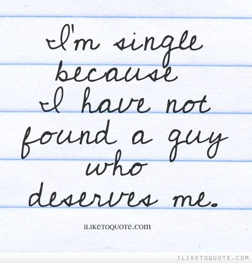 Im Single Because Quotes 36 best Single Quotes ...