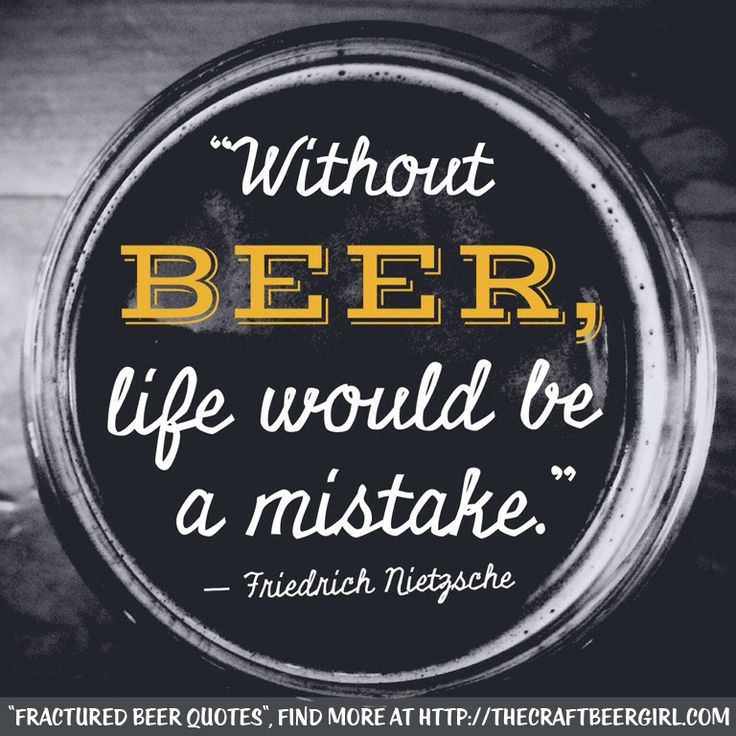 """""""Fractured Beer Quotes"""", Find more at http://thecraftbeergirl.com"""