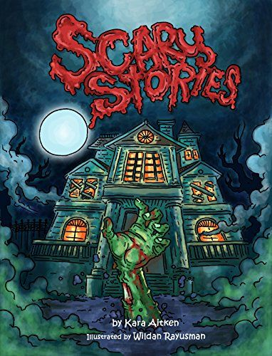 Scary Stories for Kids -  Short Horror Stories for Children: (Children's Books and Books for Kids) by Kara Aitken http://www.amazon.com/dp/B00OQU15GI/ref=cm_sw_r_pi_dp_QoPewb1WA1BQ8