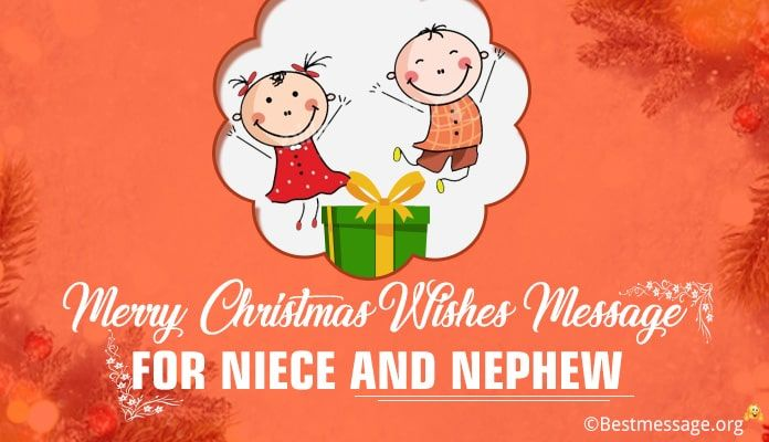 Merry Christmas Nephew.Merry Christmas Wishes Message For Niece And Nephew Sample