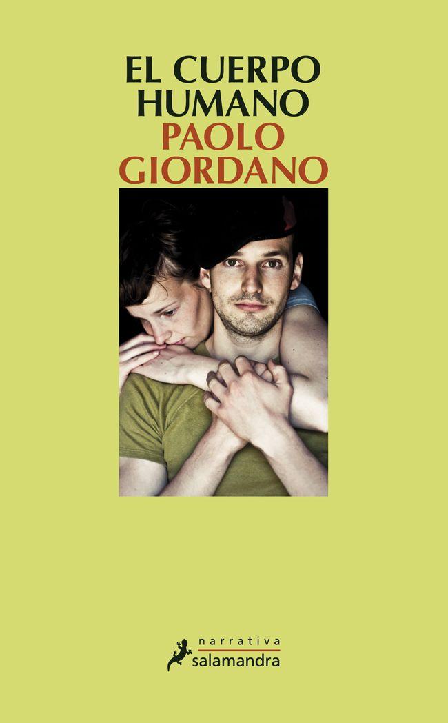 """""""El cuerpo humano"""" Paolo Giordano (2013)."""