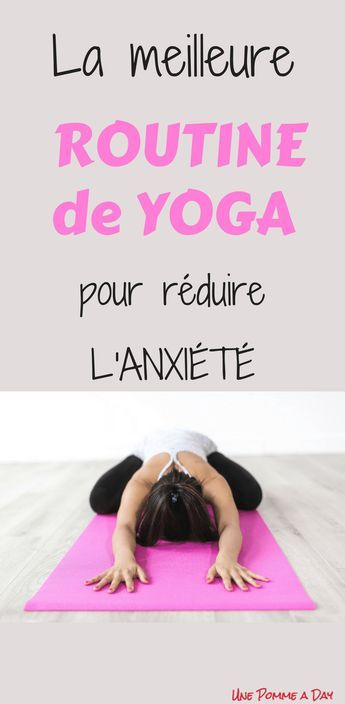 The best yoga routine to relieve anxiety