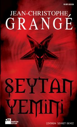 Jean-Christophe Grangé - Şeytan Yemini