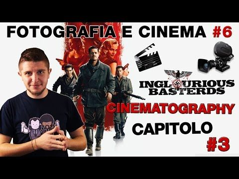 Fotografia e Cinema #6: Bastardi Senza Gloria - Analisi Capitolo 3 - YouTube