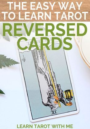Learn how to read reversed tarot cards from Learn Tarot With Me. There's no right or wrong way to read upside-down tarot cards, and they are totally optional! But if you want to try, click here for tips. #tarotcardshowtoread
