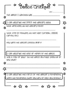 Dance and drama critiques for students to complete after watching a performance.  Two different documents are provided for students to respond to questions about the elements of dance and drama.  Students also evaluate the performances and share what they liked or disliked about them.