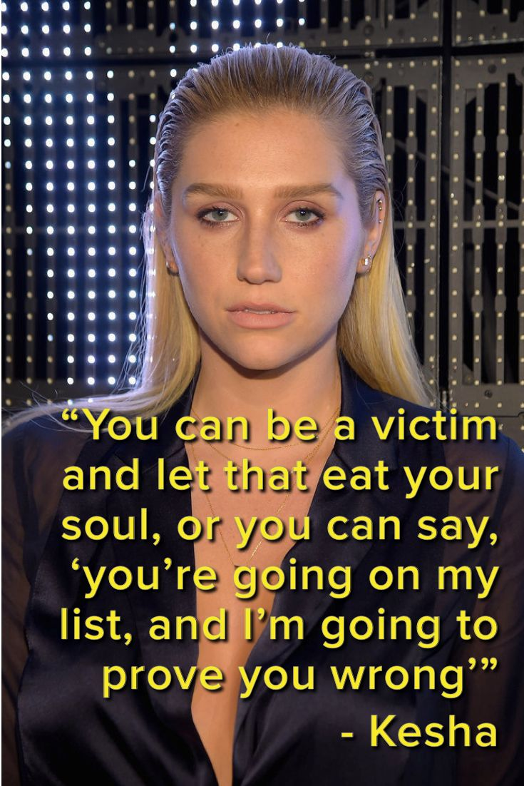 12 Quotes That Prove Kesha Is, and Always Will Be, a Warrior