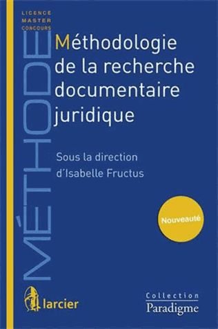 Méthodologie de recherche documentaire juridique - Isabelle Fructus