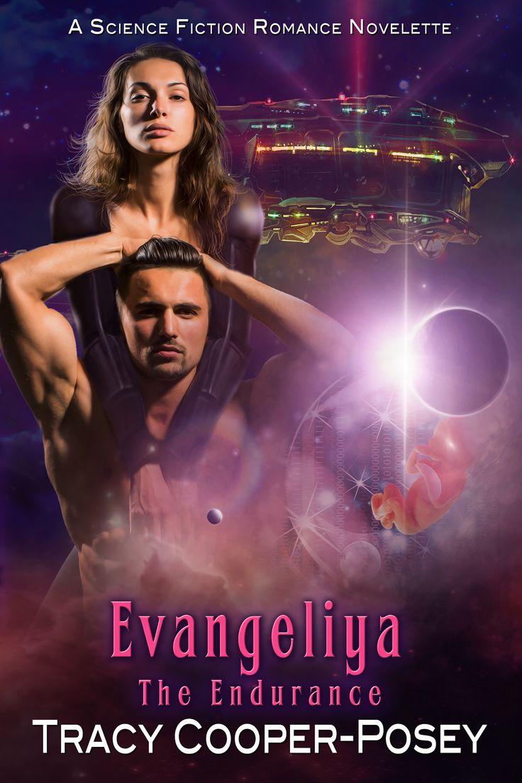 EVANGELIYA - The Endurance, Story 5.1  Science Fiction Romance  http://tracycooperposey.com/evangeliya/
