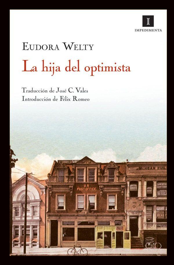 IMPEDIMENTA » La hija del optimista