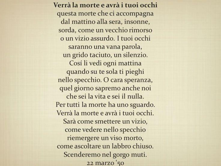 Verrà la morte e avrà i tuoi occhi - Cesare Pavese.