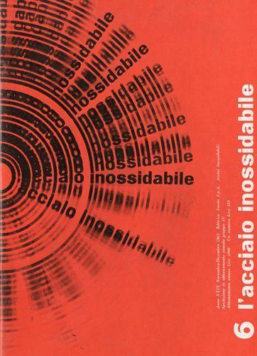 L'acciaio inossidabile, N. 5 - 1962 novembre/dicembre. Progetto grafico di Ilio Negri (1926-1974) e Giulio Confalonieri (1926-2008):