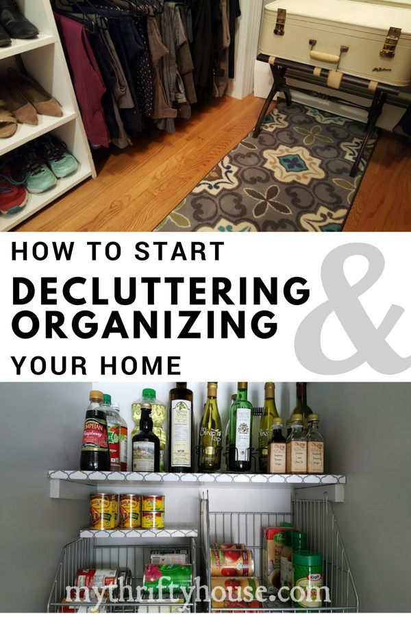 Start Decluttering and Organizing Your Home - My Thrifty House #decluttermyhouse