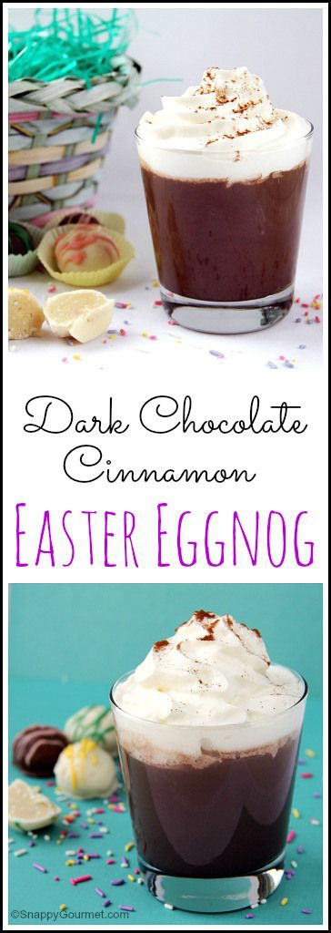 Dark Chocolate Cinnamon Easter Eggnog recipe - easy homemade eggnog for a great spring, Easter, or anytime drink! SnappyGourmet.com