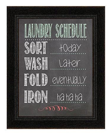 Love this 'Laundry Schedule' Framed Wall Art on #zulily! #zulilyfinds