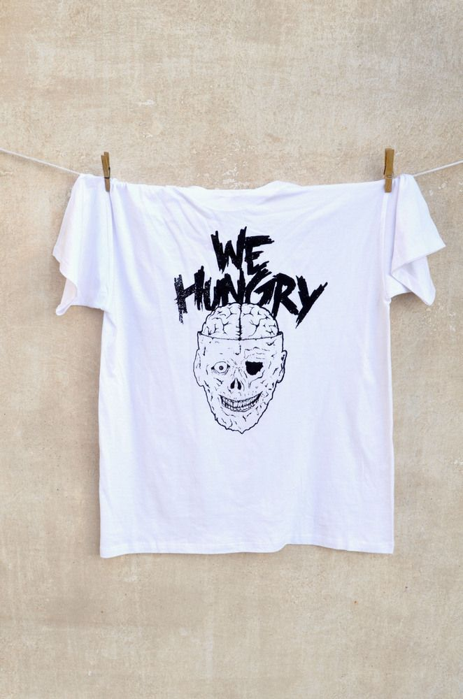 We hungry T-shirt. Black print on white t-shirt 100% cotton.