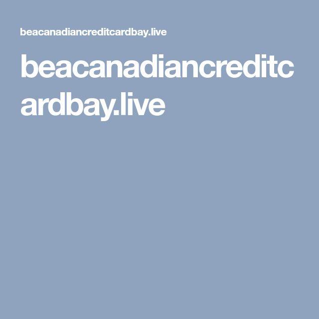 beacanadiancreditcardbay.live