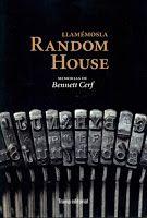 Entre montones de libros: Llamémosla Random House. Bennett Cerf