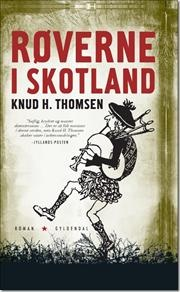 Røverne i Skotland af Knud H Thomsen, ISBN 9788702104912