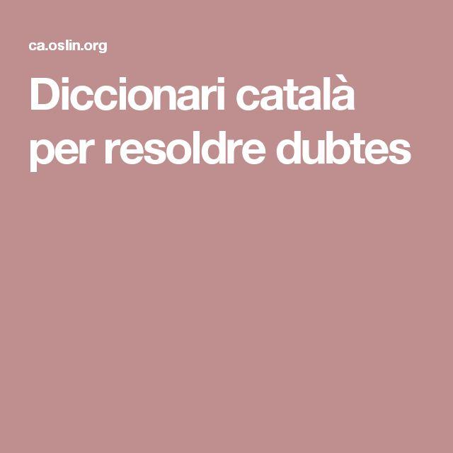 Diccionari català per resoldre dubtes