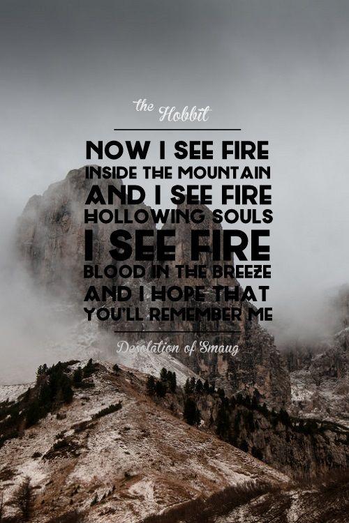 Hobbit - Desolation of Smaug - I See Fire - Ed Sheeran Lyrics :: I love this song!!!! (I have the soundtrack)