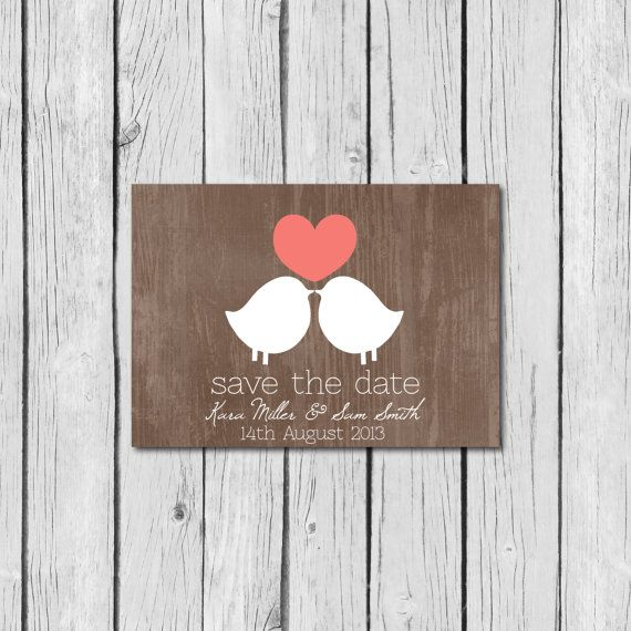 Save the Date Invitations- Rustic, Shabby Chic Wedding, Love Birds, Wood, Bark - Printable, DIY Bride, Custom Colors, Coral, Brown, Neutral on Etsy, $12.00