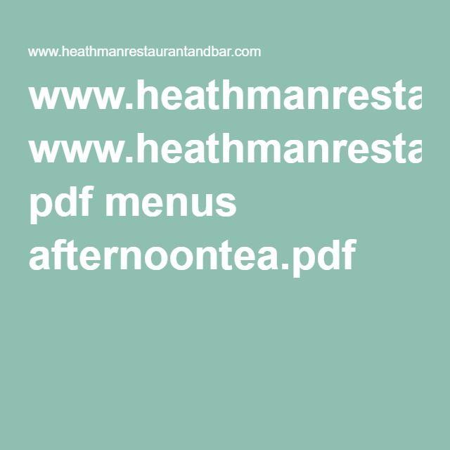 www.heathmanrestaurantandbar.com pdf menus afternoontea.pdf