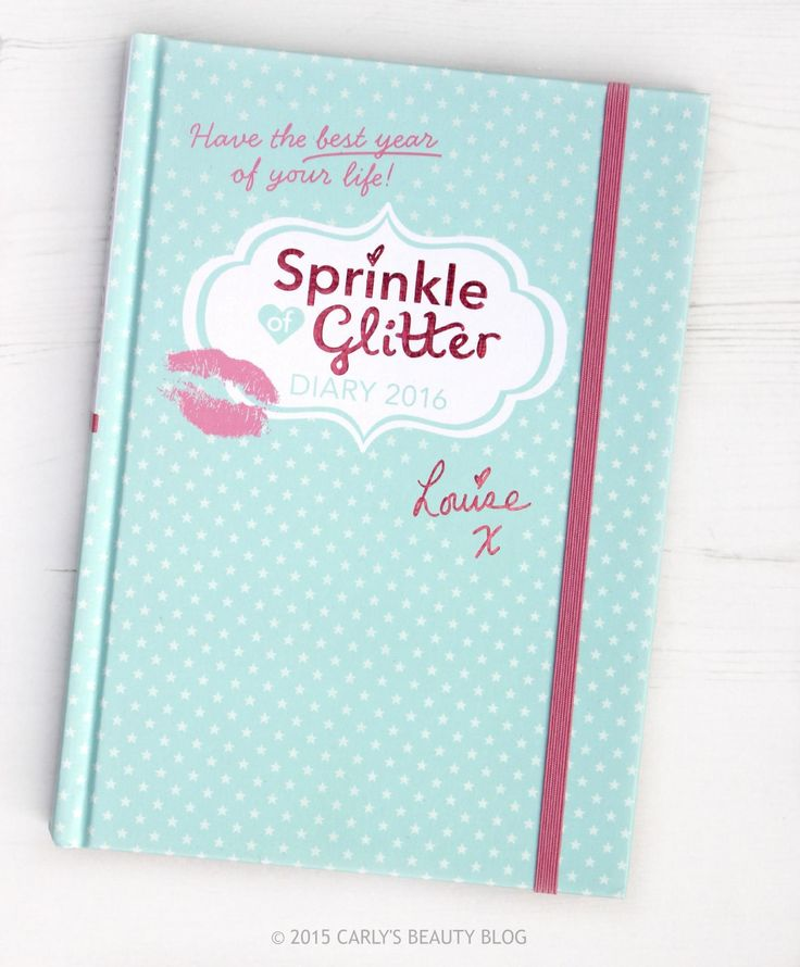 Sprinkle of Glitter Diary 2016 | Carly's Beauty Blog