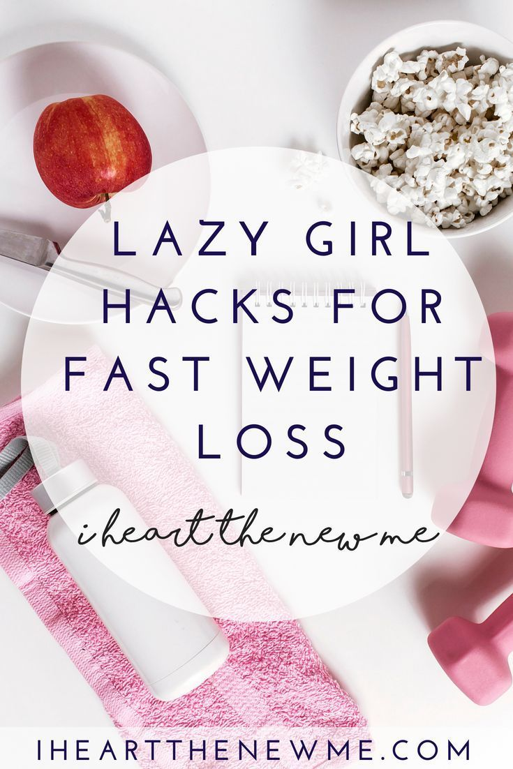 13 Lazy Girl Hacks That Will Help You Lose Weight Fast