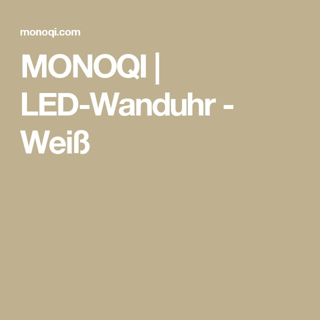MONOQI | LED-Wanduhr - Weiß