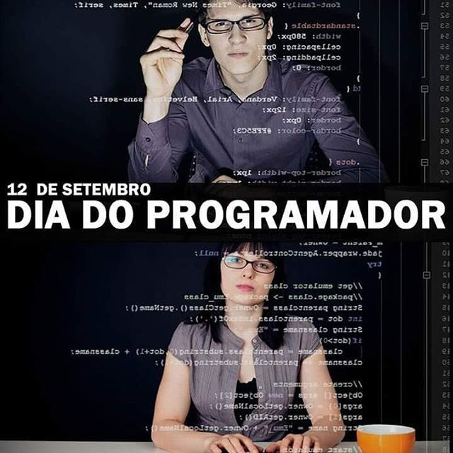 Positividade  12 de setembro  O dia do programador  #program #developer  #html5 #css3 #php #javascript #mysql #java #algortimo #webprogramming