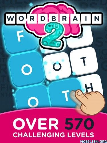 WordBrain 2 v1.6.3 (Mod Hints/Ad-Free)Requirements: Android 4.0.3+Overview: Find hidden words, swipe your finger over them, and see the puzzle collapse.   Complete the levels with themed puzzles and advance from being a...