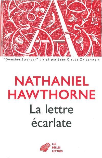 La Lettre écarlate - Nathaniel Hawthorne - Roman