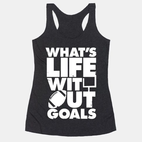What's Life Without Goals (Football)