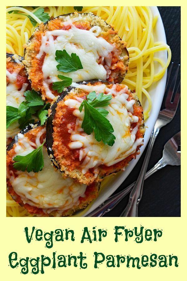 Vegan Air Fryer Eggplant Parmesan Recipe Get The Full Recipe Here Https Theveg Air Fryer Recipes Healthy Eggplant Recipes Parmesan Vegan Eggplant Parmesan