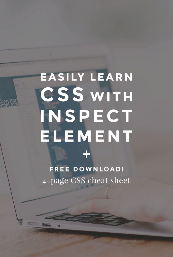 Learn CSS with Inspect Element Tool. Plus a Free 4-Page CSS Cheat Sheet! Click through to learn coding for beginners.