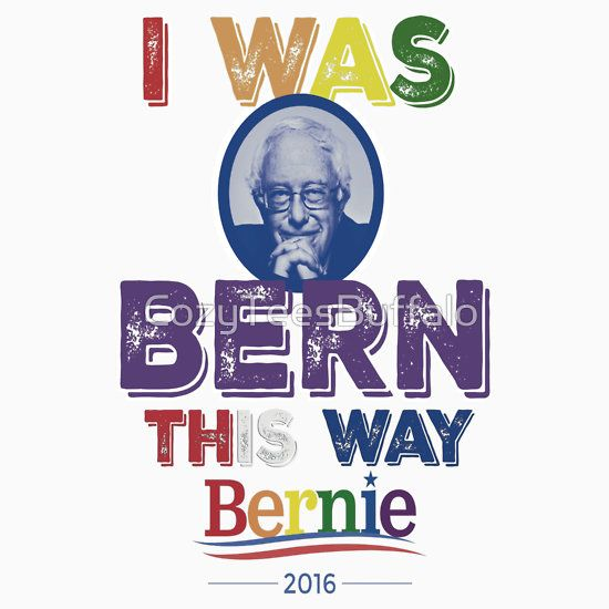 Bernie Sanders LGBT Gay Pride I Was Bern This Way Lady Gaga Rainbow Distressed Vintage Burnout