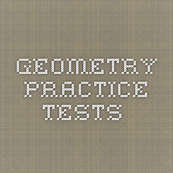 Geometry Practice Tests