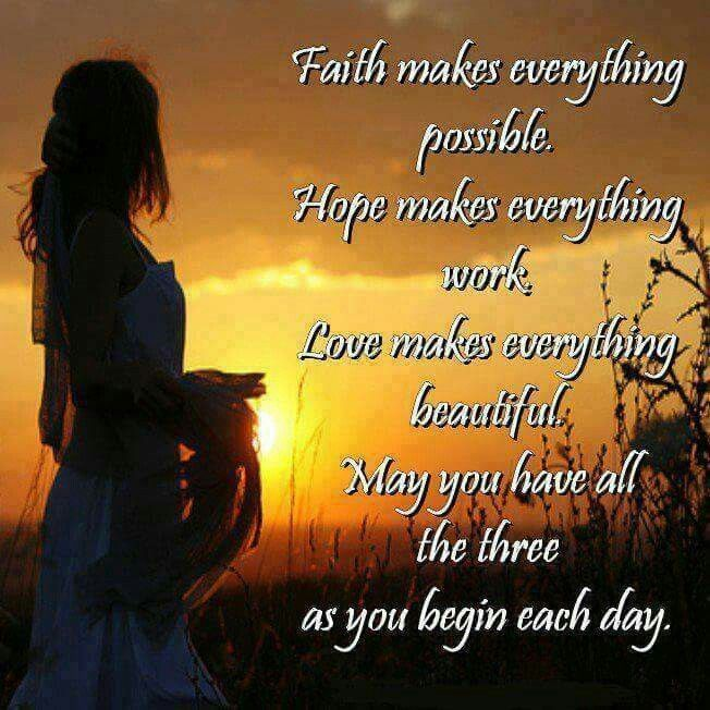 Faith Hope And Love Life Quotes