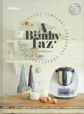 Bimby Kitchen Robot Cafe Style Tables For A Faz Cozinha Pinterest And Vegans