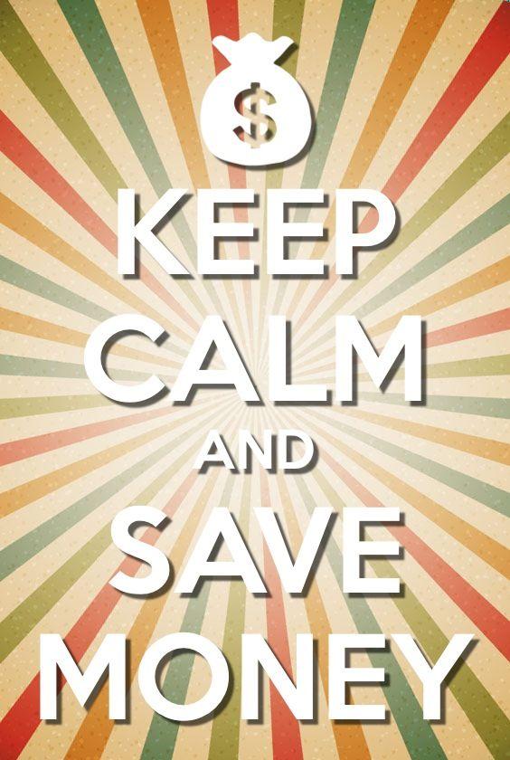 #KeepCalm & Save Money