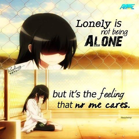 So true... you don't have to be alone to feel lonely