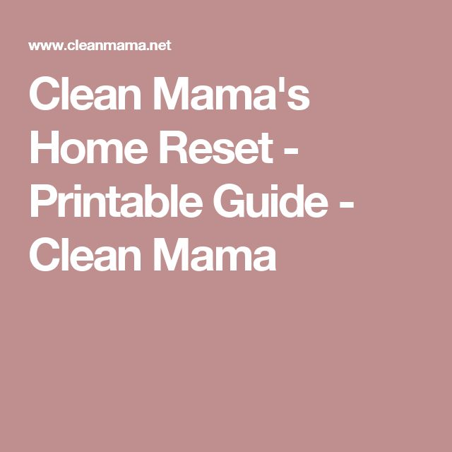Clean Mama's Home Reset - Printable Guide - Clean Mama