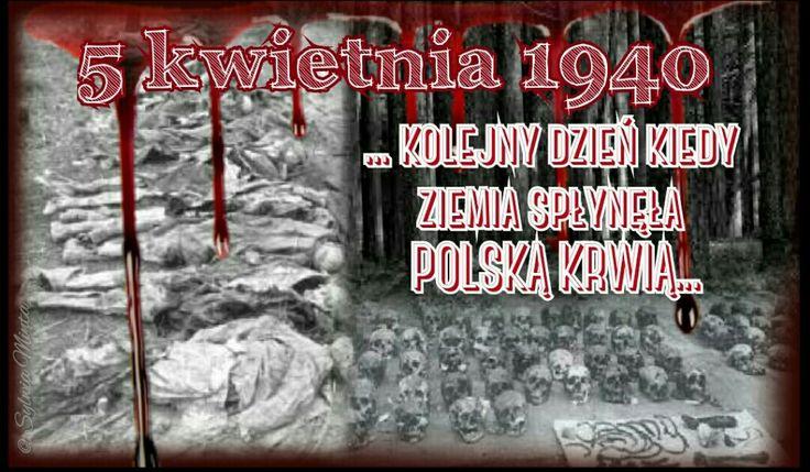 Kolejny krwawy dzień -  Zbrodnia Katyńska