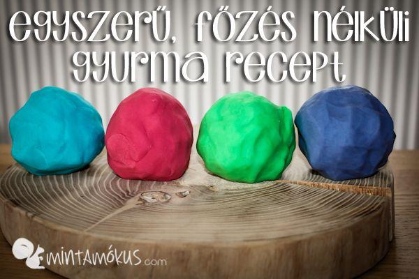 egyszeru gyurma recept A legjobb play dough gyurma recept, főzés nélkül!
