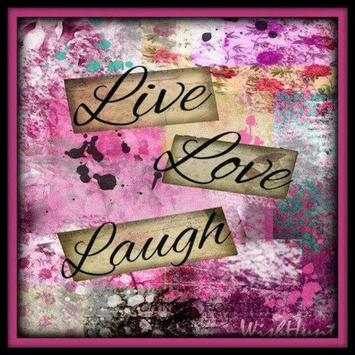 Live Laugh Love Dream Quotes: 135 Best Images About LET GOD LOVE YOU On Pinterest