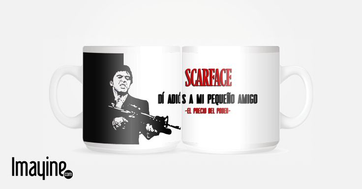 TAZA SCARFACE (Frases de cine)