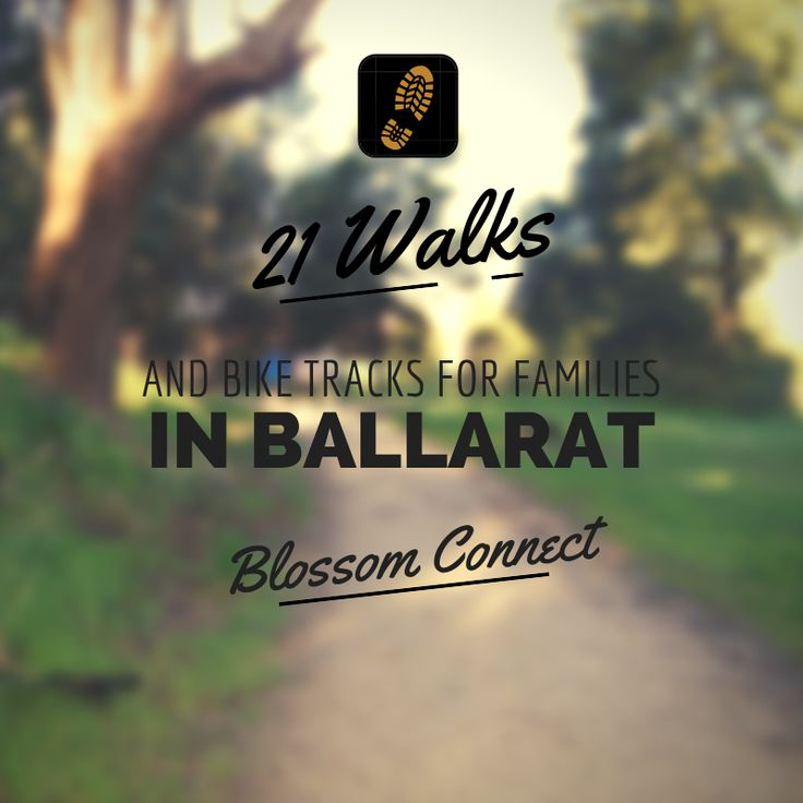 Walking Tracks in Ballarat for Families